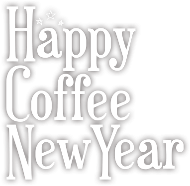 HAPPY COFFEE NEW YEAR